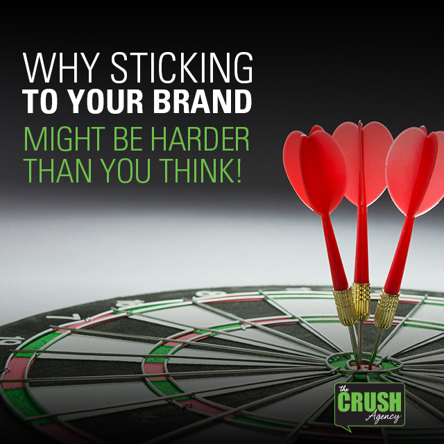 sticking to brand crush blog graphic
